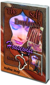 the self employed housewife- book one