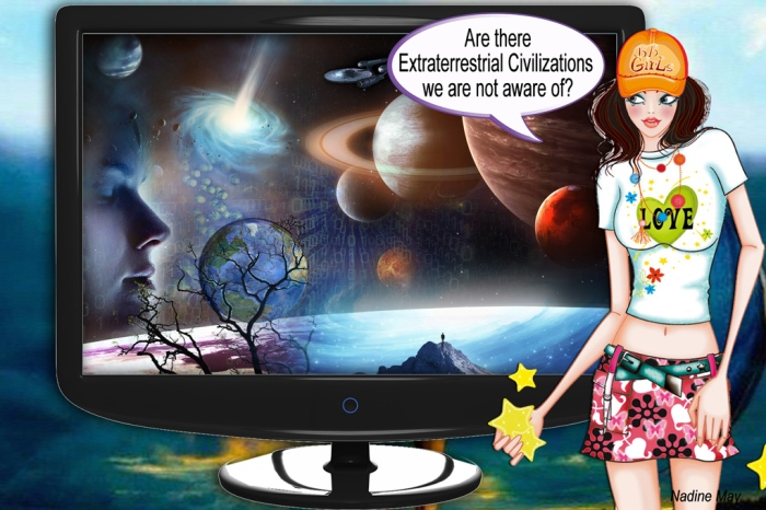 Are there Extraterrestrial Civilizations we are not aware of